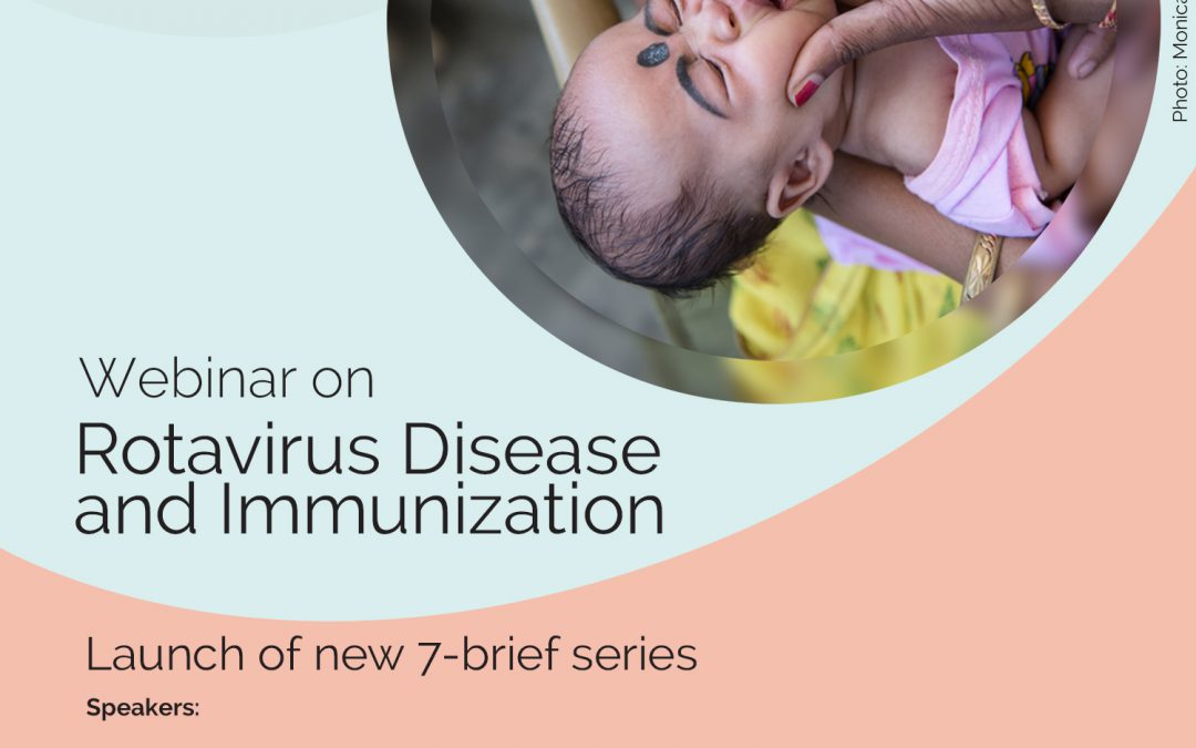 Council Webinar: Launch of Rotavirus Disease and Immunization series of briefs